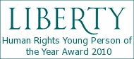 Liberty Human Rights Award for Young Person of the Year 2010
